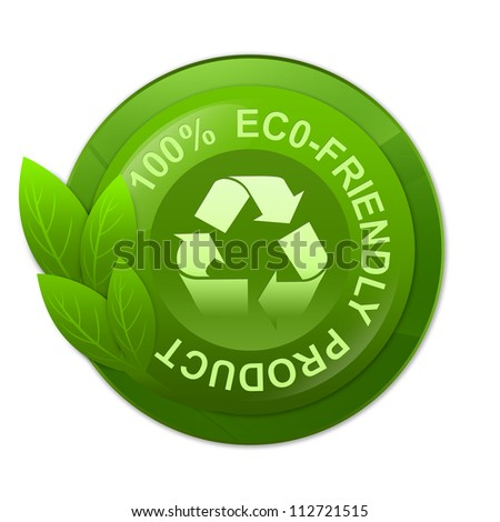 Green Glossy Style 100 Percent Eco-Friendly Label With Recycle Sign Inside Isolated on White Background