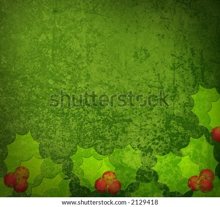 Green Grunge Holly textured background with space for text - stock photo