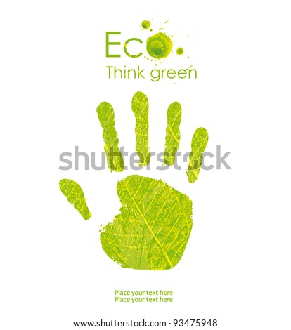 Green hand print made from leaves of paint. Think Green. Ecology Concept.