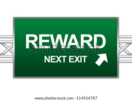 Green Highway Street Sign For Business Concept Present By Reward Next Exit Sign Isolate on White Background