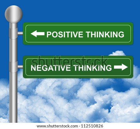 Green Highway Street Sign Pointing to Positive Thinking and Negative Thinking in Blue Sky Background For Selection Concept