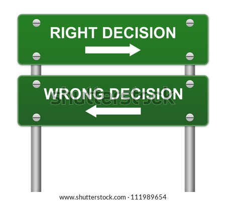 Green Right Decision and Wrong Decision Traffic Sign Isolated on White Background