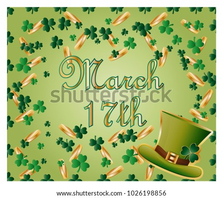 Greeting card of St. Patrick with sparkling green leaves of clover, gold coins, green hat and inscription - 17th March