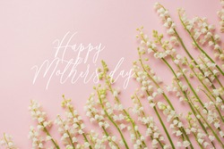 greeting with mother's day. i love you Mom card with lily of the valley. minimalism.