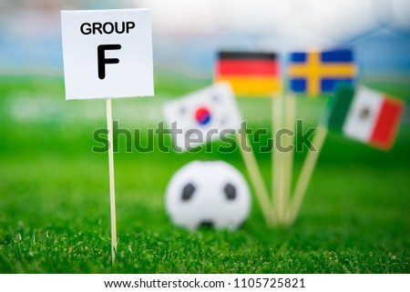 "Group F - National flags of Germany, Mexico, Sweden, Korea Republic, South Korea and table with tittle ""Group F""  #1105725821"