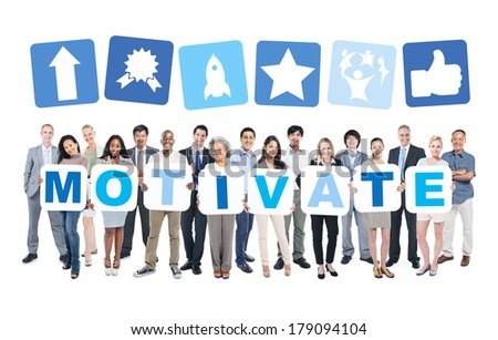 Group of Business People Holding MOTIVATE
