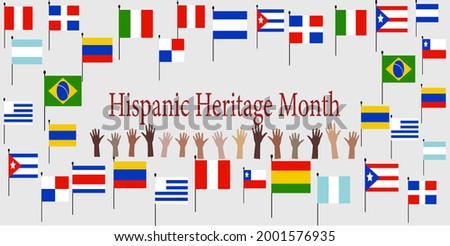 Group of hands with different color and Flags of America. Cultural and ethnic diversity. National Hispanic Heritage Month.