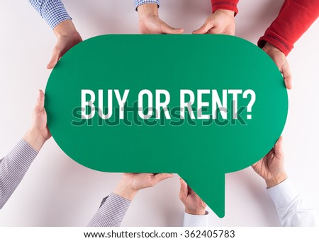 Group of People Message Talking Communication BUY OR RENT? Concept