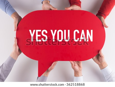 Group of People Message Talking Communication YES YOU CAN Concept