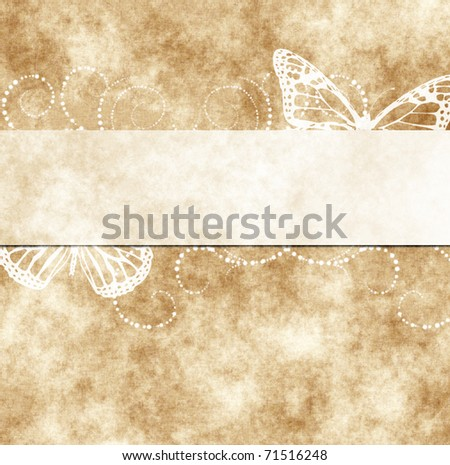 Grungy glamour Background.old paper with butterflies or greeting card