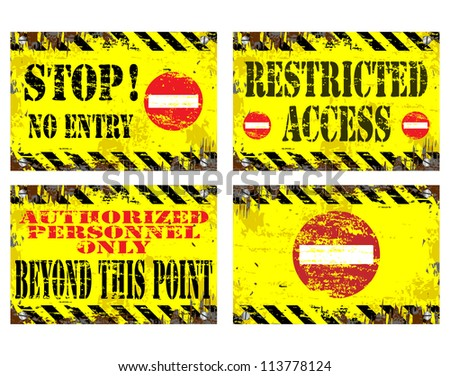 Grungy metal sign illustrations. Stop, no entry, restricted access.