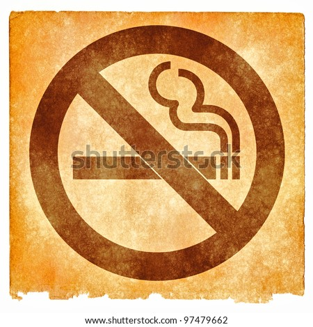 Grungy No Smoking Sign on Vintage Paper (with sepia toning for a more aged look)