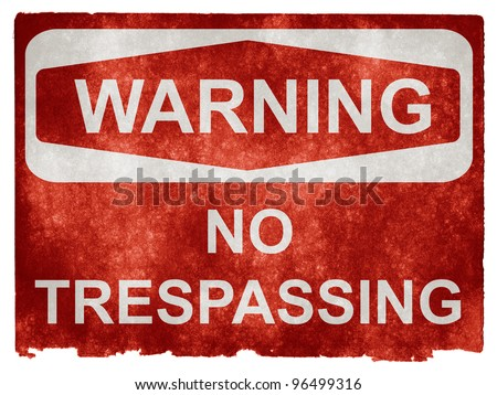 Grungy No Trespassing Sign on Vintage Paper - stock photo