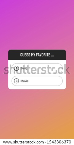 Guess my favourite multiple choice question. Song and movie question text box isolated a pink and orange background. 2d illustration.