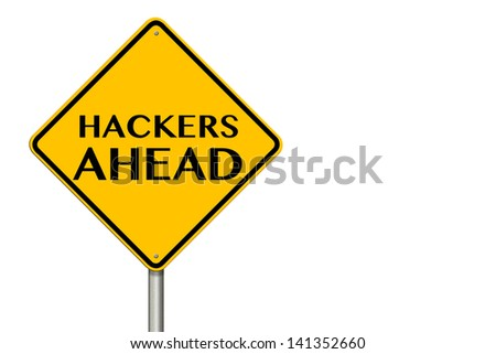 Hackers Ahead traffic sign on a white background