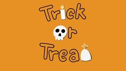 Halloween, Trick or treat  black letter and orange background