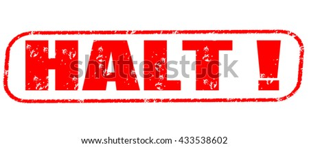 halt! stamp on white background.