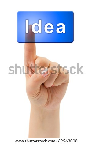 Hand and button Idea isolated on white background