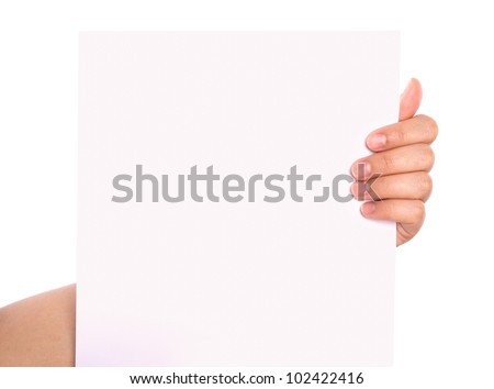 Hand and paper isolated on white background