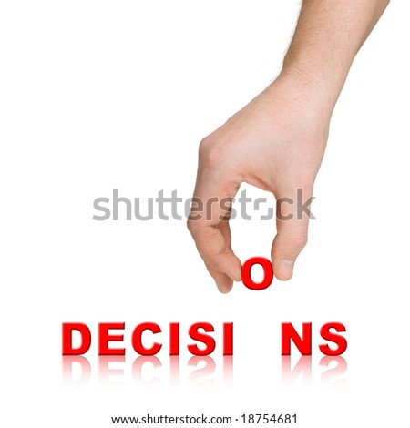 Hand and word Decisions, business concept, isolated on white background - stock photo
