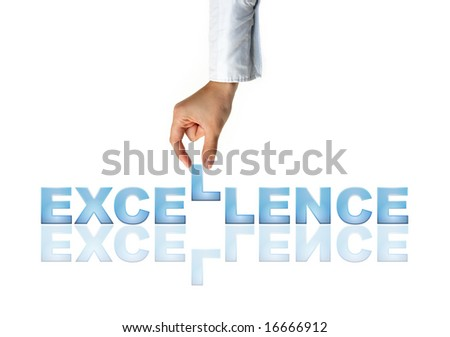 Hand and word Excellence - business concept (isolated on white background) - stock photo