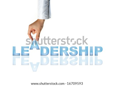 Hand and word Leadership - business concept (isolated on white background)