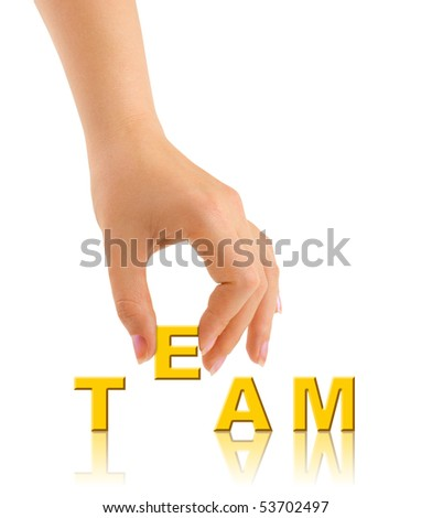 Hand and word Team - business concept isolated on white background