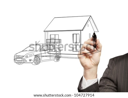 hand businessman draws a model house and car