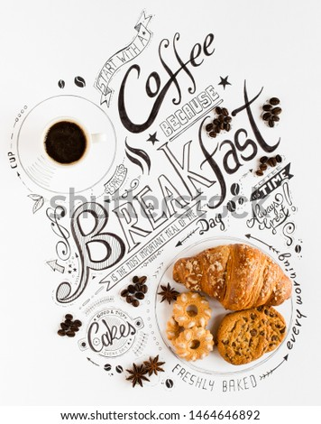 Hand Drawn Breakfast Lettering Typography with classic Phrases in a vintage composition with real cakes #1464646892