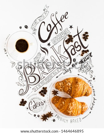 Hand Drawn Breakfast Lettering Typography with classic Phrases in a vintage composition with real cakes #1464646895