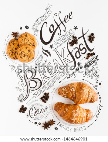 Hand Drawn Breakfast Lettering Typography with classic Phrases in a vintage composition with real cakes #1464646901