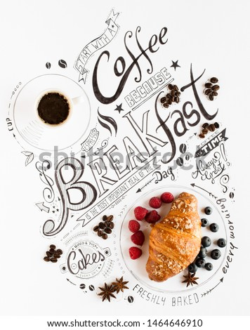 Hand Drawn Breakfast Lettering Typography with classic Phrases in a vintage composition with real cakes #1464646910