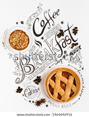 Hand Drawn Breakfast Lettering Typography with classic Phrases in a vintage composition with real cakes #1464646916