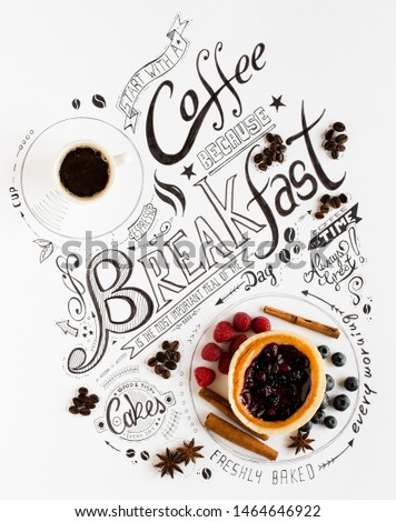 Hand Drawn Breakfast Lettering Typography with classic Phrases in a vintage composition with real cakes #1464646922