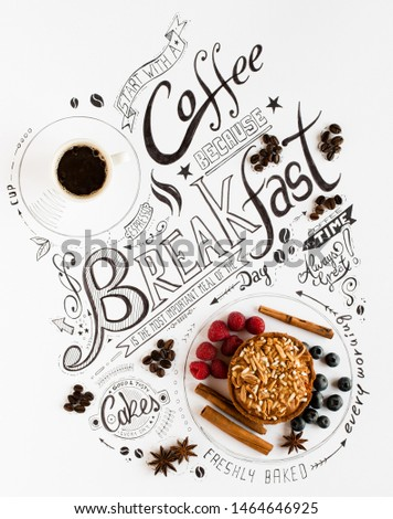 Hand Drawn Breakfast Lettering Typography with classic Phrases in a vintage composition with real cakes #1464646925