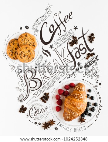 Hand Drawn Breakfast Lettering Typography with classic Phrases, Real sweet foods, cakes and coffee beens in a vintage composition. #1024252348