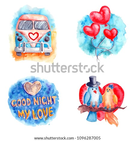 Hand drawn colorful illustration. Romantic watercolor artwork set. Loving birds sitting on a branch, heart shaped balloons, hippie bus with heart sign, sticker with good night my love inscription. #1096287005