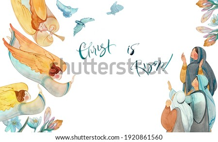 hand drawn watercolor christian illustration Jesus Christ is risen, angels, flowers, womens frame. For Easter church publications, prints. Catholic, Orthodox, Protestant Easter card Photo stock ©