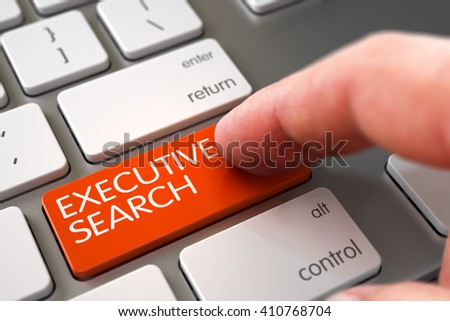 Hand Finger Press Executive Search Keypad. Hand Touching Executive Search Key. Executive Search - Computer Keyboard Button. Executive Search Concept - Aluminum Keyboard with Key. 3D.