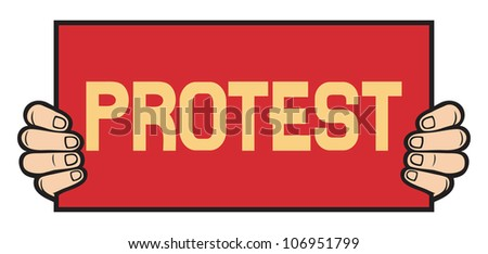 hand held a banner - protest (demonstrator, protest man, demonstrations, protest) - stock photo
