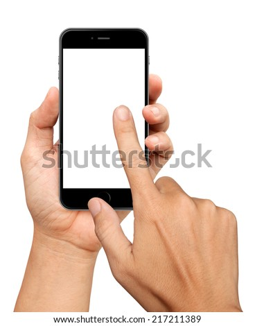 Hand holding and Touch on Black Smartphone on white background