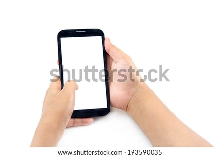 Hand holding and Touch on Black Smartphone with blank screen on white background #193590035