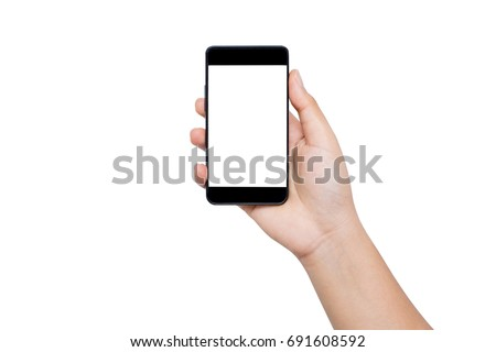 Hand holding black mobile phone mock up blank screen isolated on white background. This photo can be used for communication or technology concept. #691608592