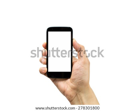 Hand holding mobile smart phone with blank screen isolated on white #278301800