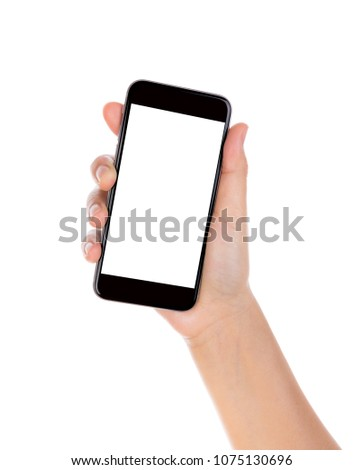 Hand holding mobile smart phone with blank screen isolated on white background #1075130696