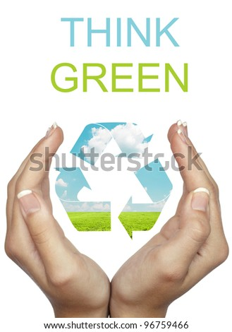 Hand holding recycle eco sign - Think Green concept