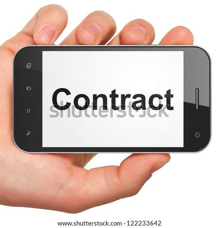 Hand holding smartphone with word Contract on display. Generic mobile smart phone in hand on white background.