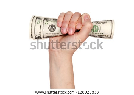 Hand holding the money isolated on white