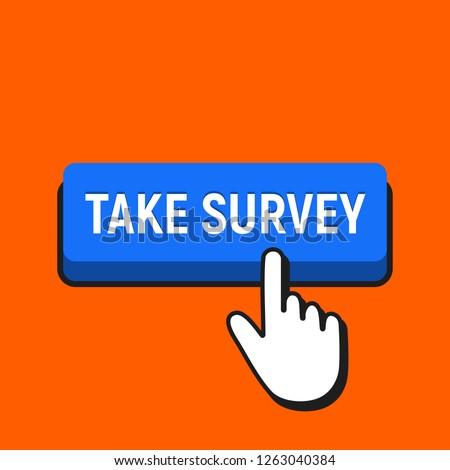 Hand Mouse Cursor Clicks the Take Survey Button. Pointer Push Press Button Concept.