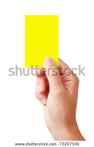 Hand of a judge showing warning symbol - yellow card, isolated on white background